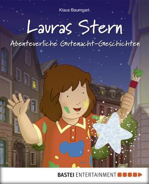 Lauras Stern – Abenteuerliche Gutenacht-Geschichten von Baumgart,  Klaus, Neudert,  Cornelia