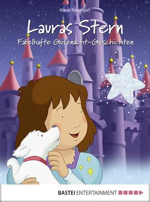 Lauras Stern – Fabelhafte Gutenacht-Geschichten von Baumgart,  Klaus, Neudert,  Cornelia