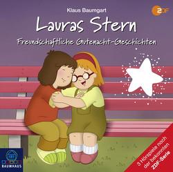 Lauras Stern – Freundschaftliche Gutenacht-Geschichten von Baumgart,  Klaus, Reheuser,  Bernd