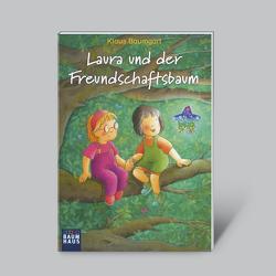 LAURAS STERN: Laura und der Freundschaftsbaum von Baumgart,  Klaus