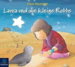 Lauras Stern und die kleine Robbe von Baumgart,  Klaus, Neudert,  Cornelia, Reheuser,  Bernd