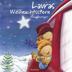 Lauras Weihnachtsstern (Pappbilderbuch) von Baumgart,  Klaus