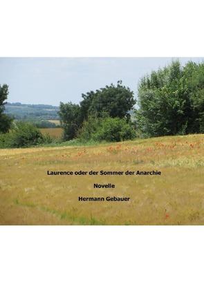 Laurence oder der Sommer der Anarchie von Gebauer,  Hermann