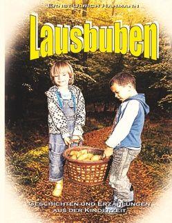 Lausbuben von Hahmann,  Ernst - Ulrich