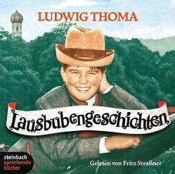 Lausbubengeschichten von Strassner,  Fritz, Thoma,  Ludwig