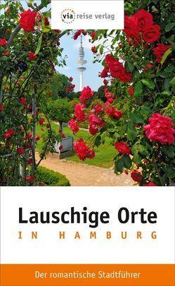 Lauschige Orte in Hamburg von Schlimm,  Sabine