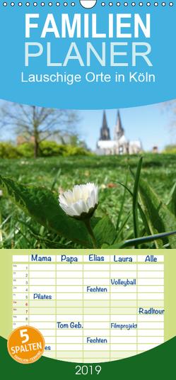 Lauschige Orte in Köln – Familienplaner hoch (Wandkalender 2019 , 21 cm x 45 cm, hoch) von Olschner,  Sabine