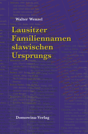 Lausitzer Familiennamen slawischen Ursprungs von Wenzel,  Walter