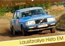 Lausitzrallye Histo EM (Wandkalender 2019 DIN A2 quer)