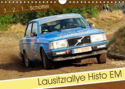 Lausitzrallye Histo EM (Wandkalender 2019 DIN A4 quer)
