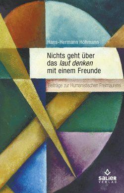 Laut denken mit einem Freunde von Höhmann,  Hans-Hermann