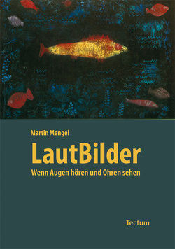 LautBilder von Mengel,  Martin