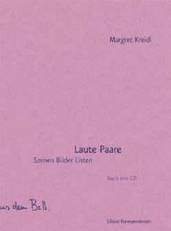 Laute Paare von Kreidl,  Margret