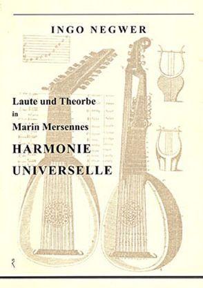 """Laute und Theorbe in Marin Mersennes """"Harmonie universelle"""" von Negwer,  Ingo"""
