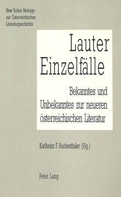 Lauter Einzelfälle von Auckenthaler,  Karlheinz F.