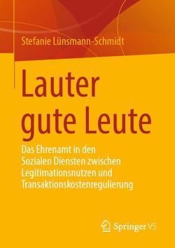 Lauter gute Leute von Lünsmann-Schmidt,  Stefanie