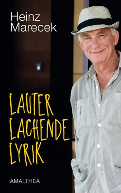 Lauter lachende Lyrik von Marecek,  Heinz