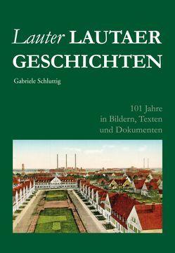 Lauter Lautaer Geschichten von Dr. Schluttig,  Gabriele