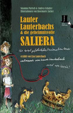 Lauter Lauterbachs und die geheimnisvolle Saliera von Partsch,  Susanna, Schaller,  Andrea, Zacher,  Rosemarie