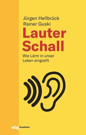 Lauter Schall von Guski,  Rainer, Hellbrück,  Jürgen