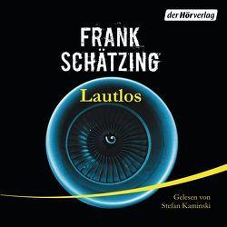 Lautlos von Kaminski,  Stefan, Schätzing,  Frank