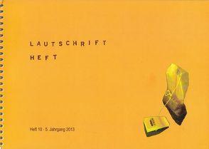Lautschrift Heft von Gause,  Moritz, Nikolic,  Romina