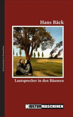 Lautsprecher in den Bäumen von Bäck,  Hans, Krafft,  Vladi