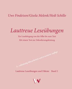 Lauttreue Leseübungen von Findeisen,  Uwe, Melenk,  Gisela, Schillo,  Hedi