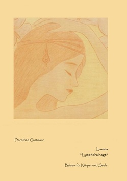 Lavara Lymphdrainage von Grotmann,  Dorothée