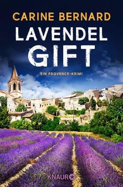 Lavendel-Gift von Bernard,  Carine