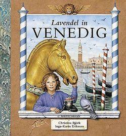 Lavendel in Venedig von Björk,  Christina, Eriksson,  Inga-Karin, Kutsch,  Angelika