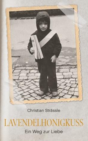Lavendelhonigkuss von Strässle,  Christian