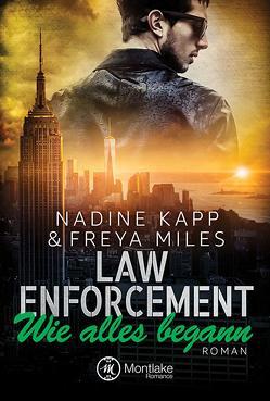 Law Enforcement: Wie alles begann von Kapp,  Nadine, Miles,  Freya