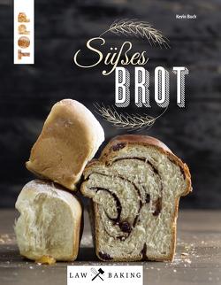 Law of Baking – Süßes Brot von Buch,  Kevin