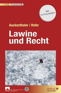 Lawine und Recht von Auckenthaler,  Maria, Hofer,  Norbert