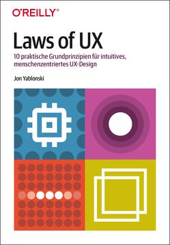 Laws of UX von Kommer,  Christoph, Kommer,  Isolde, Yablonski,  Jon