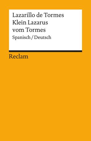 Lazarillo de Tormes / Klein Lazarus vom Tormes von Köhler,  Hartmut