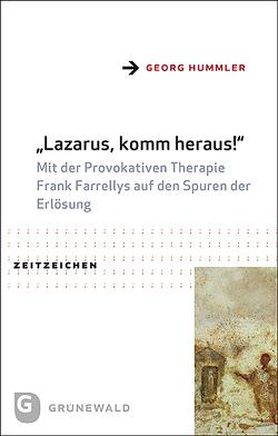 Lazarus, komm heraus! von Hummler,  Georg