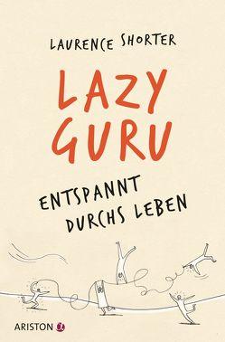 Lazy Guru von Schmalen,  Elisabeth, Shorter,  Laurence