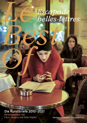 Le Best of Escapade belles-lettres von Jörgens,  Flora, Vogten,  Silke