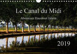 Le Canal du Midi (Wandkalender 2019 DIN A4 quer) von Steenblock,  Ewald