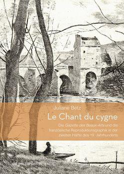 Le Chant du cygne von Betz,  Juliane