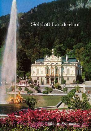 Le Château de Linderhof von Hojer,  Gerhard, Schmid,  Elmar D, Stephan,  Manfred