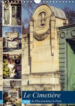 Le Cimetière du Père-Lachaise in Paris (Wandkalender 2019 DIN A4 hoch) von Creutzburg,  Jürgen