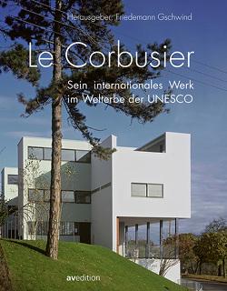 Le Corbusier von Gschwind,  Friedemann