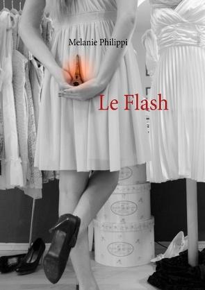 Le Flash von Philippi,  Melanie