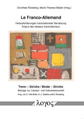Le Franco-Allemand von Mäder,  Marie-Therese, Röseberg,  Dorothee