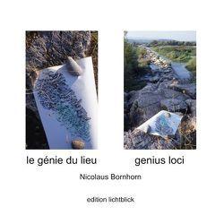 Le génie du lieu – Genius Loci von Bornhorn,  Nicolaus
