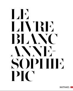 Le Livre Blanc von Pic,  Anne-Sophie