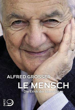 Le Mensch von Grosser,  Alfred